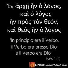 In principio era il Verbo, e il Verbo era presso Dio e il Verbo era Dio – LetteraG